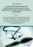 III Jornadas Internacionales de investigaci  n en educaci  n y salud