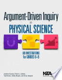 Argument Driven Inquiry in Physical Science