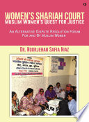 Women   s Shariah Court Muslim Women   s Quest for Justice