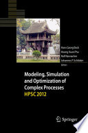 Modeling  Simulation and Optimization of Complex Processes   HPSC 2012