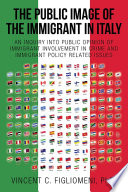 The Public Image Of The Immigrant In Italy book