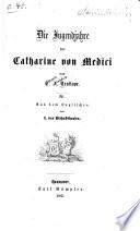 Die Jugendjahre der Catharina von Medici
