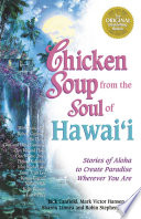 Chicken Soup from the Soul of Hawai i