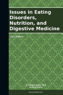 download ebook issues in eating disorders, nutrition, and digestive medicine: 2013 edition pdf epub