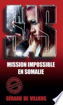 SAS 47 Mission impossible en Somalie