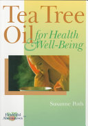 Tea Tree Oil for Health   Well being