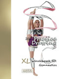 Practice Drawing Xl Workbook 20 Gymnastics
