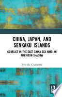 China  Japan  and Senkaku Islands