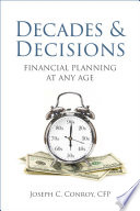 Decades Decisions Financial Planning At Any Age