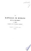 La Battaglia di Rudiano detta di Malamorte (A. 1191) narrata da F. Odorici, e corredata da documenti inediti. (Estratto dall'Archivio Storico Italiano.).