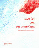 King Red And The White Snow