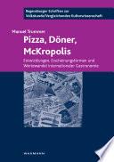 Pizza, Döner, McKropolis