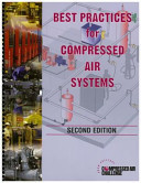 Best Practices for Compressed Air Systems: Second Edition