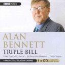 Alan Bennett   Triple Bill