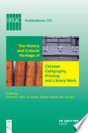 The History and Cultural Heritage of Chinese Calligraphy  Printing and Library Work