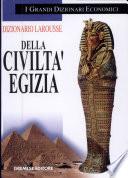 Dizionario Larousse della civilt   egizia