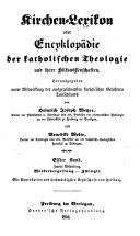 Kirchen-Lexikon oder Encyklopädie der katholischen Theologie und ihrer Hilfswissenschaften