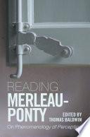 Reading Merleau Ponty