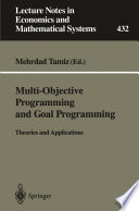 Multi Objective Programming and Goal Programming