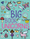 My First Big Book of Unicorns Unicorns A Jumbo Coloring Book Packed With Over