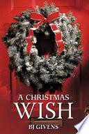 A Christmas Wish : ...
