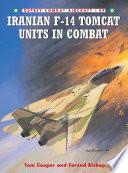 Iranian F 14 Tomcat Units in Combat Book PDF