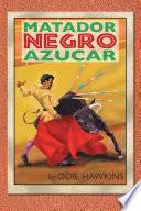 The Black Matador   Sugar