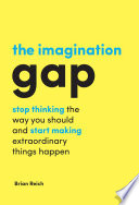The Imagination Gap