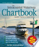 The Intracoastal Waterway Chartbook  Norfolk  Virginia  to Miami  Florida