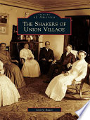 The Shakers of Union Village