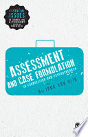 Assessment and Case Formulation in Counselling and Psychotherapy
