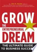 Grow The Entrepreneurial Dream