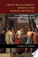 Crisis Management During the Roman Republic