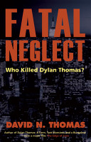 Fatal Neglect A Postmortem Report This Biography