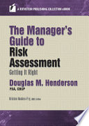 The Manager   s Guide to Risk Assessment
