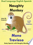 Learn Spanish  Spanish for Kids  Naughty Monkey Helps Mr  Carpenter   Mono Travieso Ayuda al Sr  Carpintero