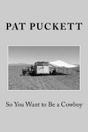 So You Want to Be a Cowboy