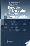 Therapie mit klassischen und neuen Neuroleptika