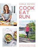 Cook, Eat, Run Book