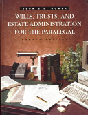 Wills Trusts And Estate Administration For The Paralegal