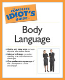 The Complete Idiot s Guide to Body Language