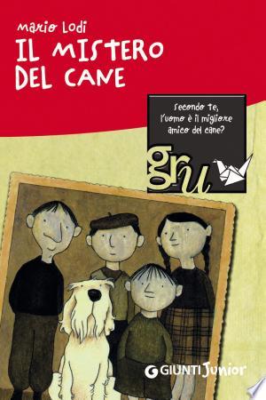 Il mistero del cane - ISBN:9788809754638
