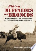 Riding Buffaloes and Broncos