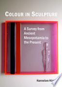 Colour in Sculpture