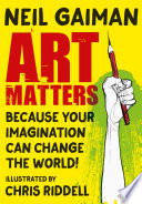 Art Matters : gaiman, combining his extraordinary words with deft and...
