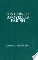 History of Avoyelles Parish  Louisiana
