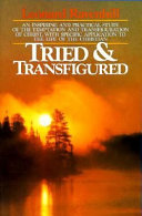 Tried and Transfigured