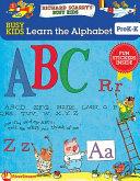 Busy Kids Learn The Alphabet