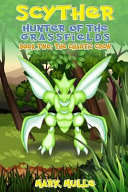 Scyther  Hunter of the Grass Fields  Book 2