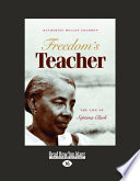 Freedom s Teacher  Large Print 16pt